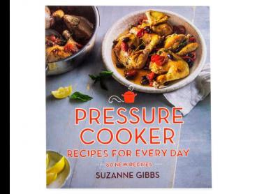 Pressure Cooker Recipes For Every Day Cookbook